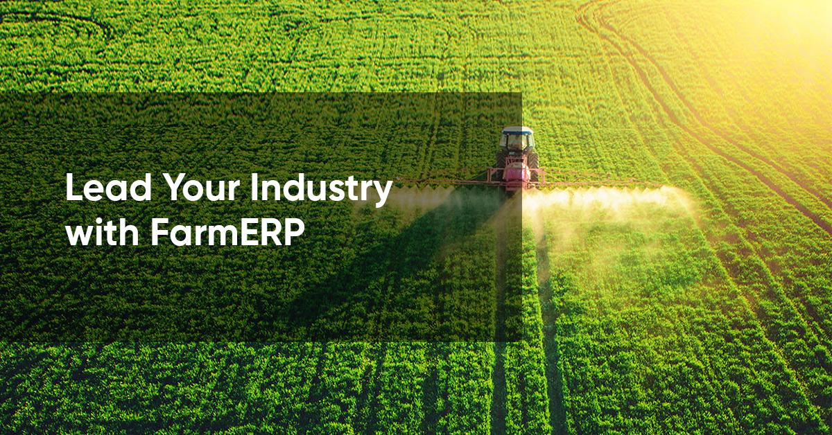 Lead Your Industry | FarmERP